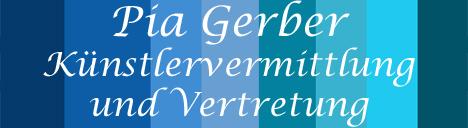 Künstlervermittlung Pia Gerber